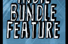Indie Bundle #1 Feature