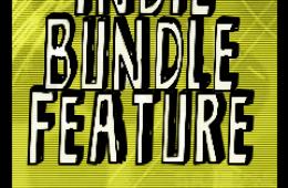Indie Bundle #4 Feature