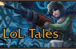 LoL Tales #1