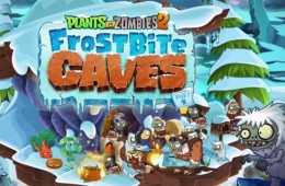 Plants vs Zombies 2: Frostbeulenhöhlen Teil 2 sind da