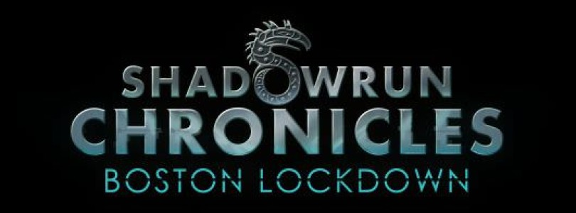 Shadowrun Chronicles: Boston Lockdown ab sofort erhältlich