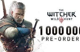 The Witcher 3: Über eine Million Vorbestellungen