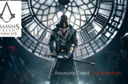 Assassins Creed: Syndicate – Unsere Traileranalyse