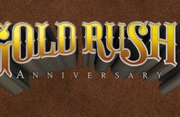 Gold Rush Anniversary Edition im Preis reduziert
